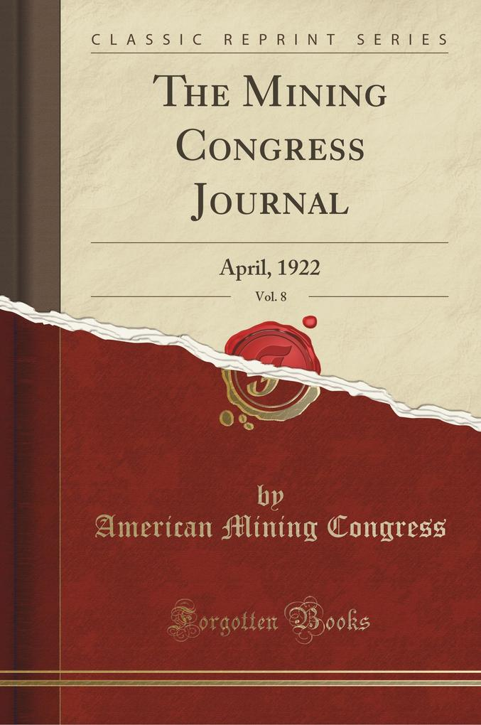 The Mining Congress Journal, Vol. 8 als Taschen...