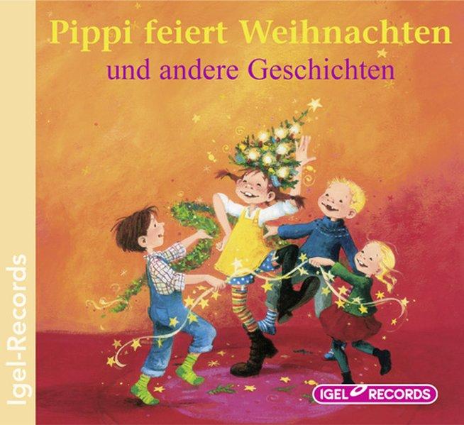 Pippi feiert Weihnachten und andere Geschichten / CD als Hörbuch