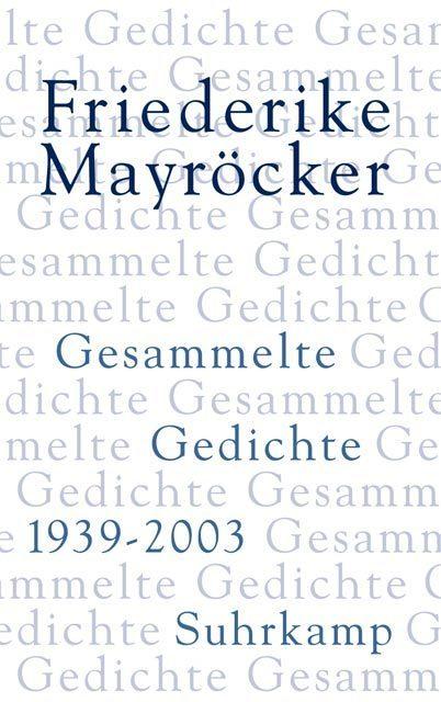 Gesammelte Gedichte 1939 - 2003 als Buch