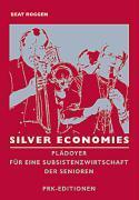 Silver Economies als Buch