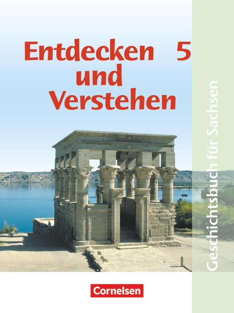 Entdecken und Verstehen 5. Ausgabe für Sachsen. Mittelschule als Buch