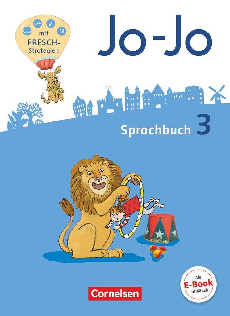 Jo-Jo Sprachbuch 3. Schuljahr - Allgemeine Ausgabe - Sprachbuch als Buch