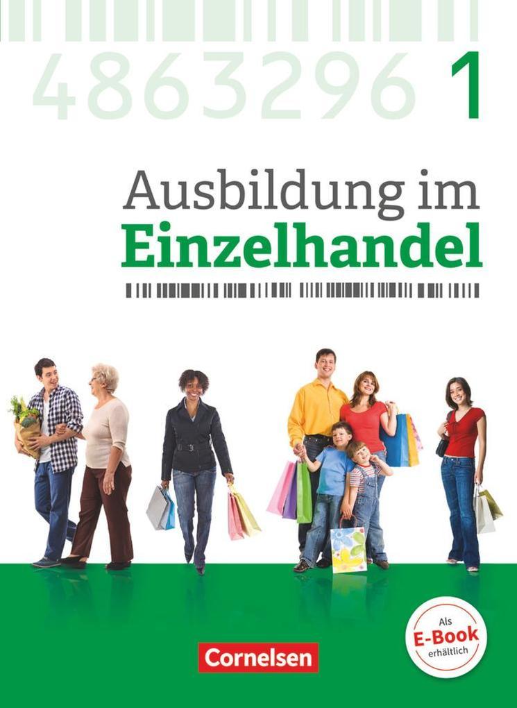 Ausbildung im Einzelhandel 1. Ausbildungsjahr - Allgemeine Ausgabe - Fachkunde mit Webcode als Buch