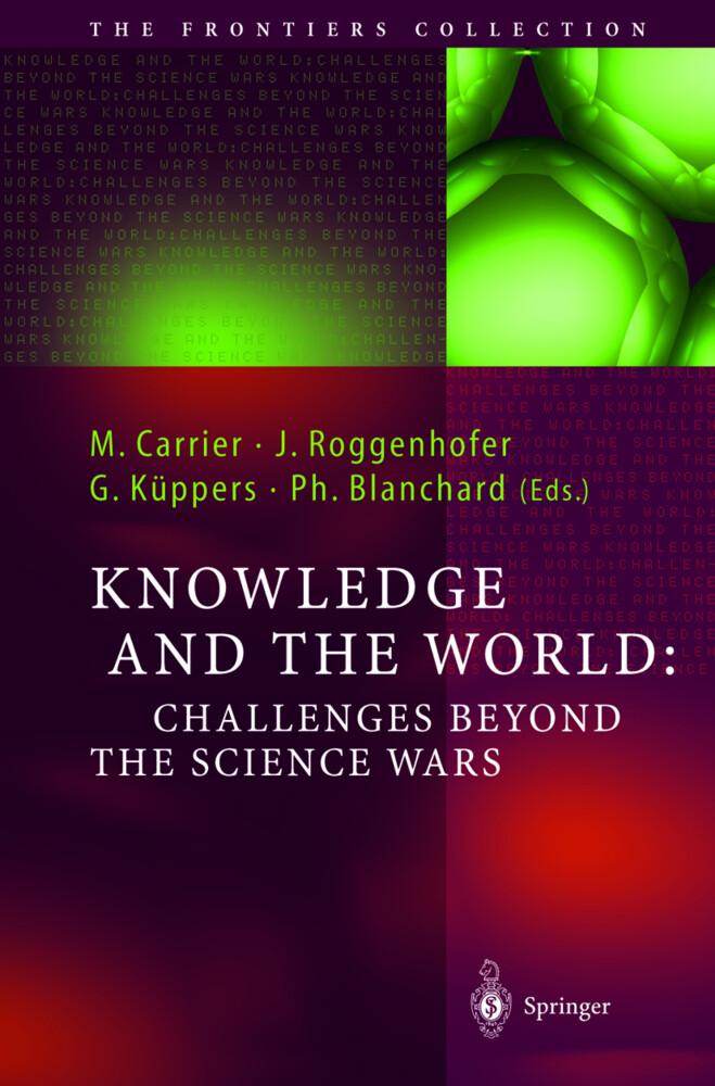 Knowledge and the World: Challenges Beyond the Science Wars als Buch (gebunden)