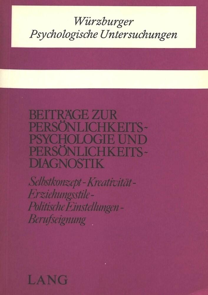 Beiträge zur Persönlichkeitspsychologie und Per...