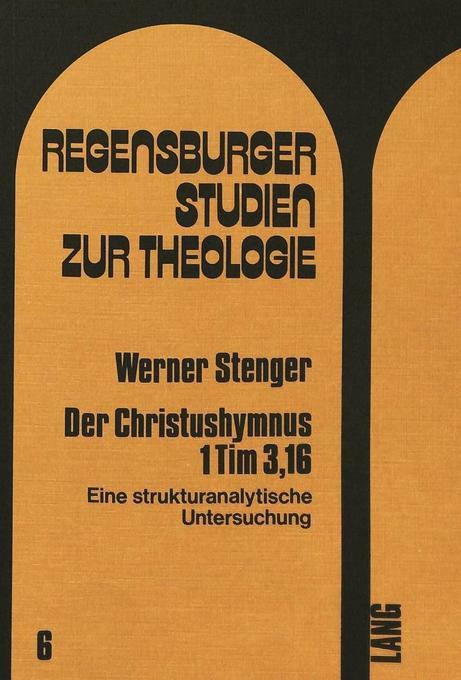 Der Christushymnus 1 Tim 3,16 als Buch