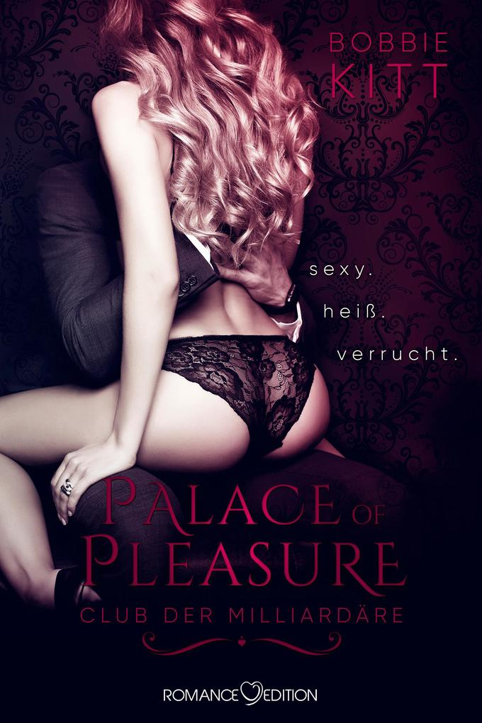Palace of Pleasure: Club der Milliardäre als eBook
