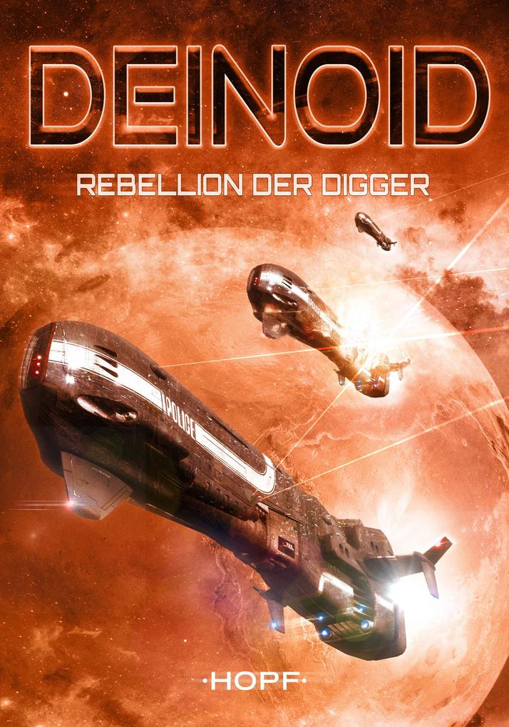 Deinoid 1: Rebellion der Digger als eBook
