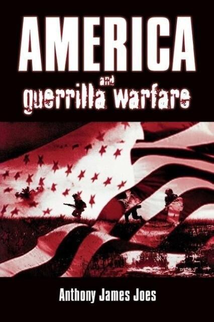 America and Guerilla Warfare als Taschenbuch