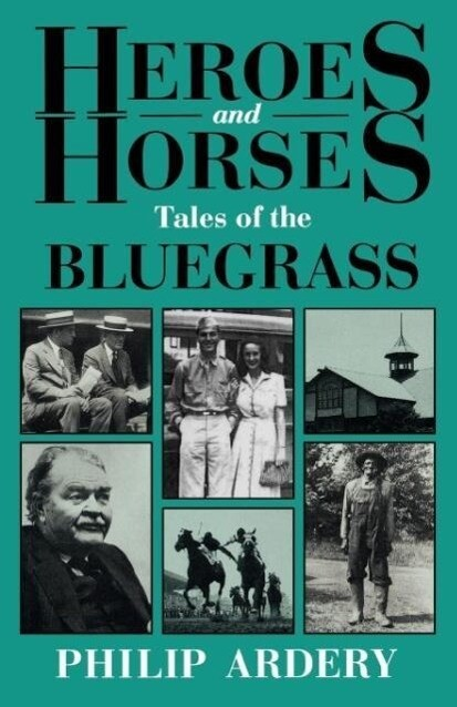 Heroes and Horses als Taschenbuch