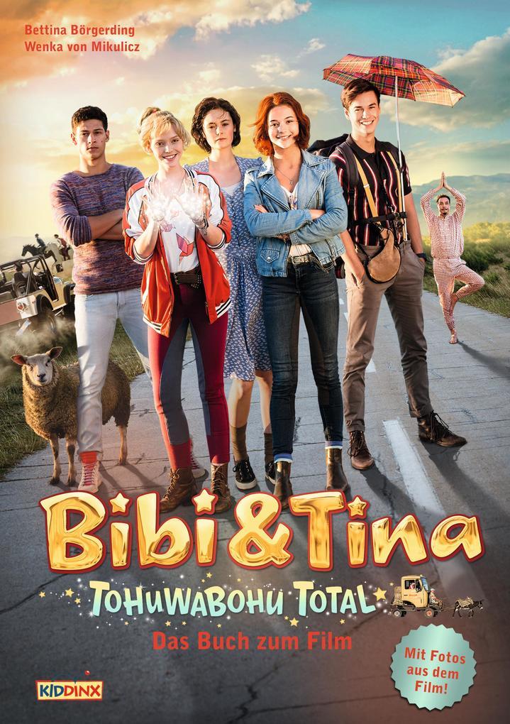 Bibi & Tina - Tohuwabohu total! - Das Buch zum Film als eBook