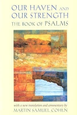 Our Haven and Our Strength: The Book of Psalms als Buch (gebunden)