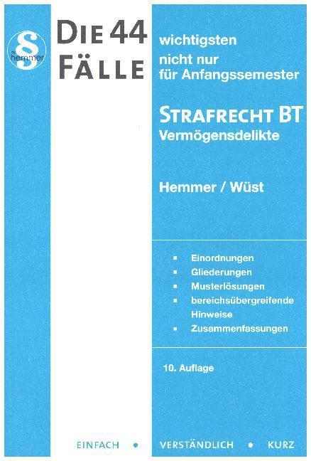Die 44 wichtigsten Fälle Strafrecht BT I als Buch von Karl-Edmund Hemmer, Achim Wüst, Michael Berberich