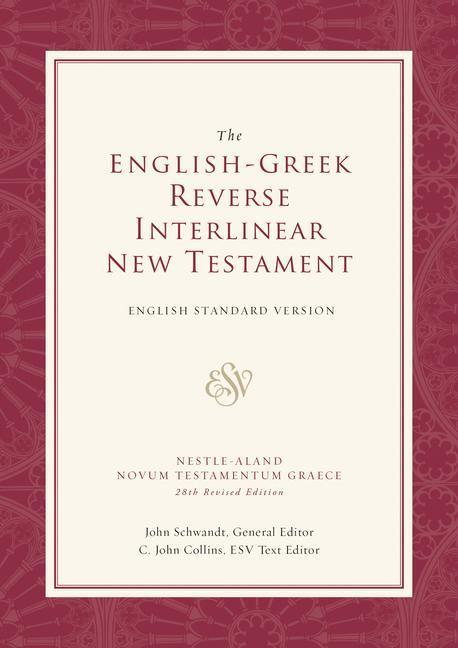 ESV English-Greek Reverse Interlinear New Testament: English Standard Version als Buch