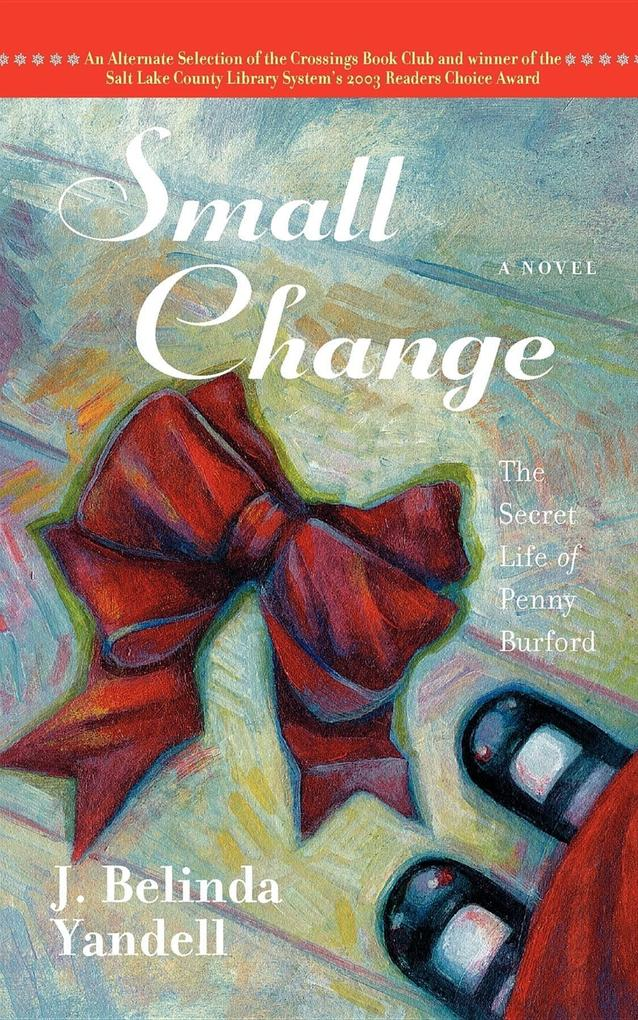 Small Change: The Secret Life of Penny Burford als Taschenbuch