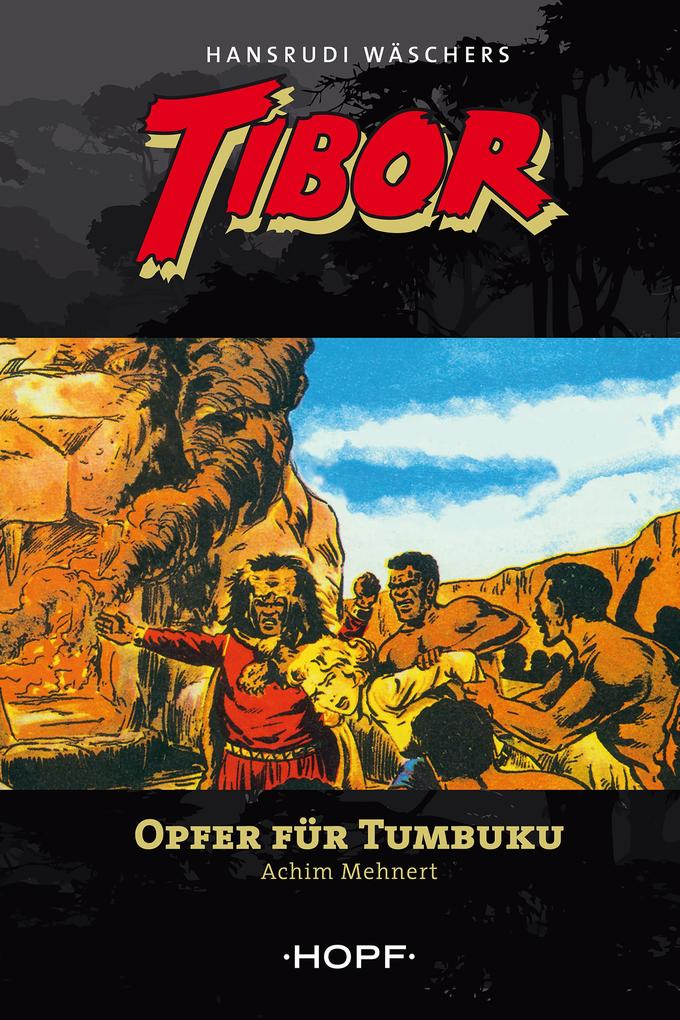 Tibor 6: Opfer für Tumbuku als eBook
