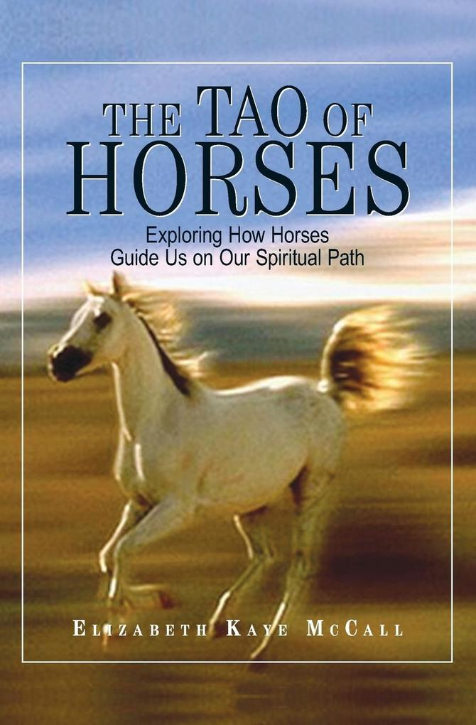 The Tao of Horses als Buch (kartoniert)