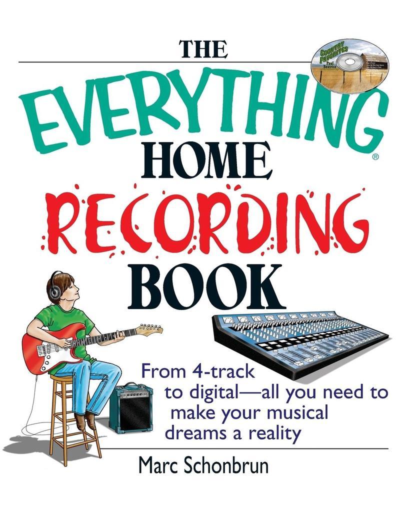 The Everything Home Recording Book als Taschenbuch