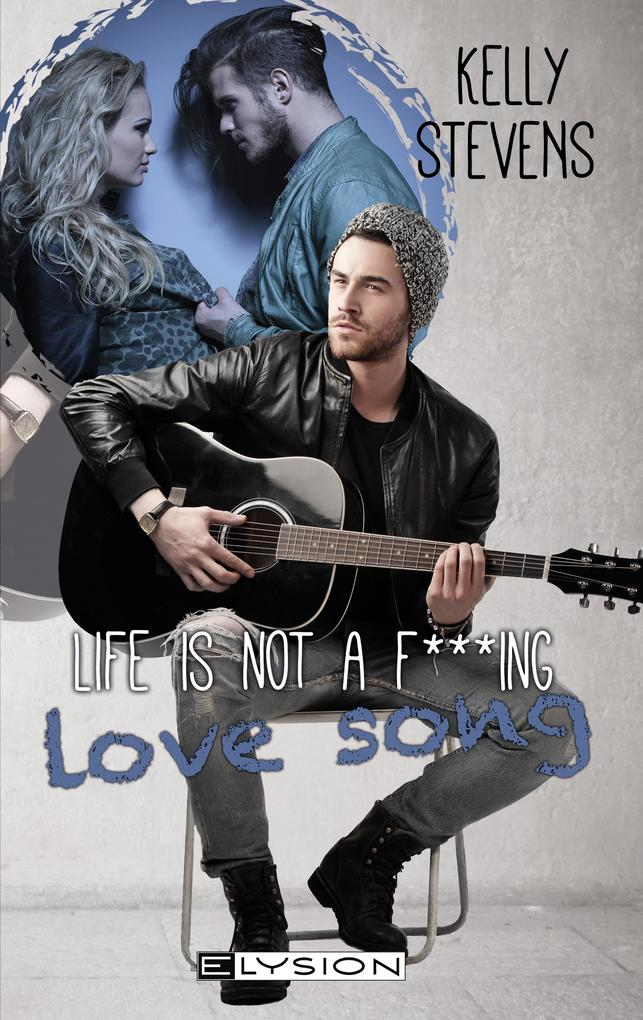 Life is not a fu***ing Lovesong als eBook