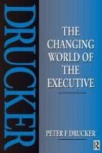 The Changing World of the Executive als Buch (kartoniert)