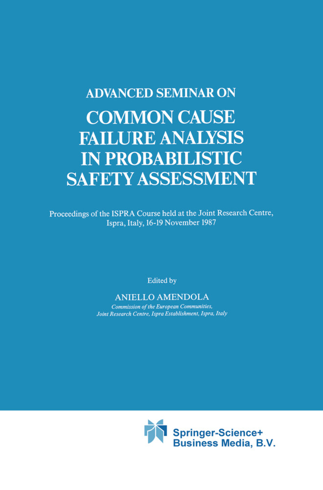 Advanced Seminar on Common Cause Failure Analysis in Probabilistic Safety Assessment als Buch