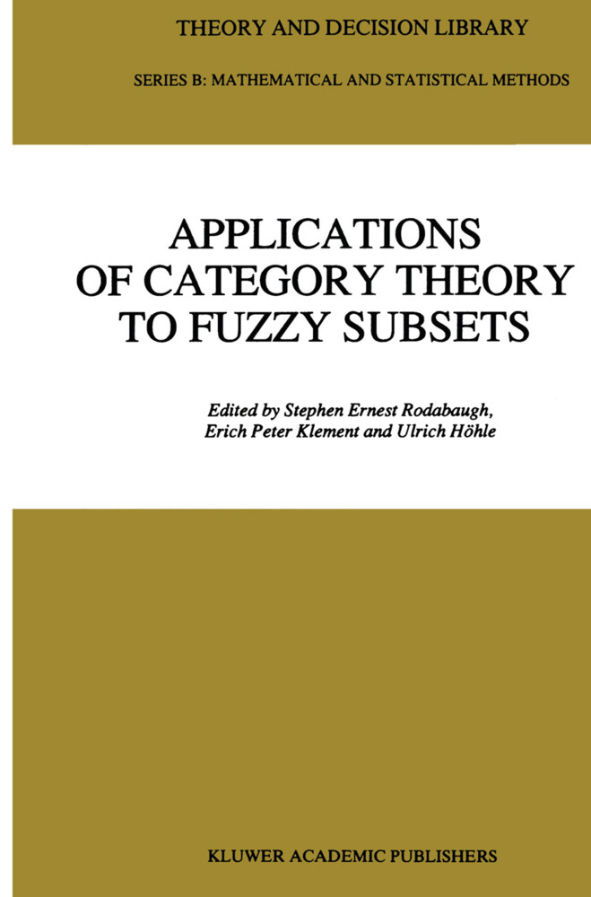 Applications of Category Theory to Fuzzy Subsets als Buch (gebunden)