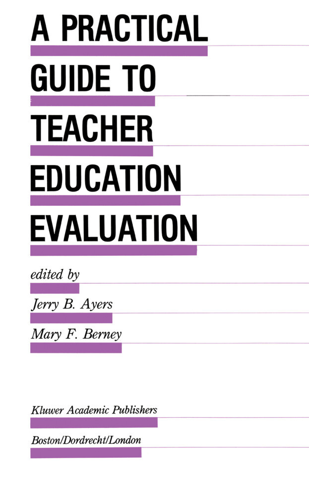 A Practical Guide to Teacher Education Evaluation als Buch