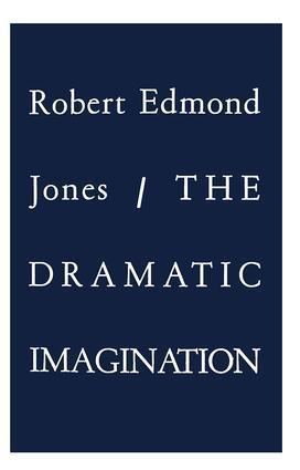The Dramatic Imagination als Taschenbuch