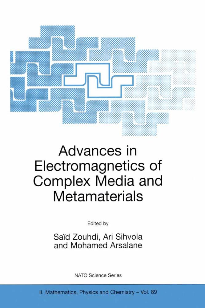 Advances in Electromagnetics of Complex Media and Metamaterials als Buch