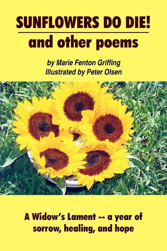 SUNFLOWERS DO DIE! and other poems als Taschenbuch