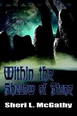 Within the Shadow of Stone als Taschenbuch