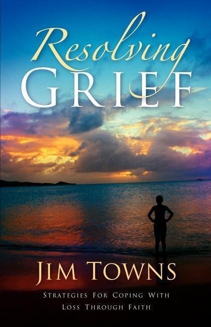 Resolving Grief als Taschenbuch
