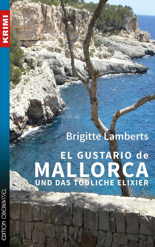 El Gustario de Mallorca und das tödliche Elixier als eBook