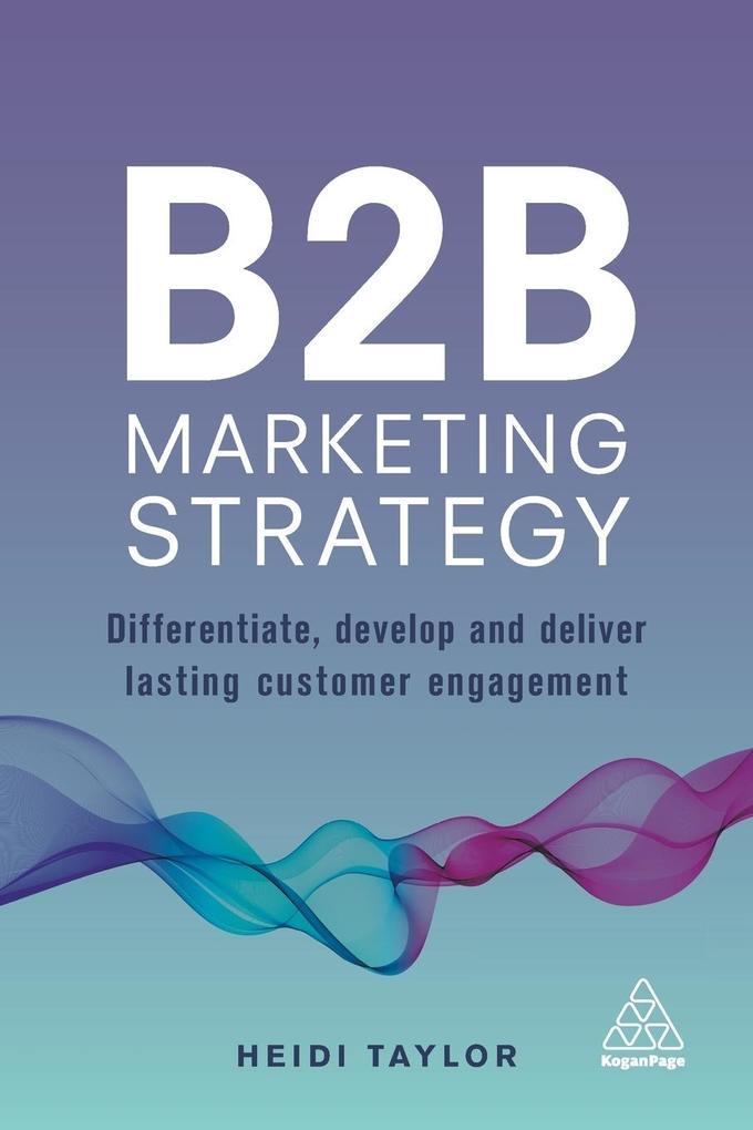 B2B Marketing Strategy als Taschenbuch von Heid...