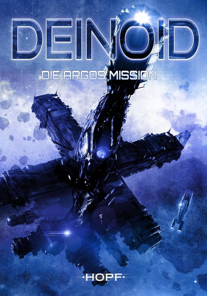 Deinoid 2: Die Argos-Mission als eBook
