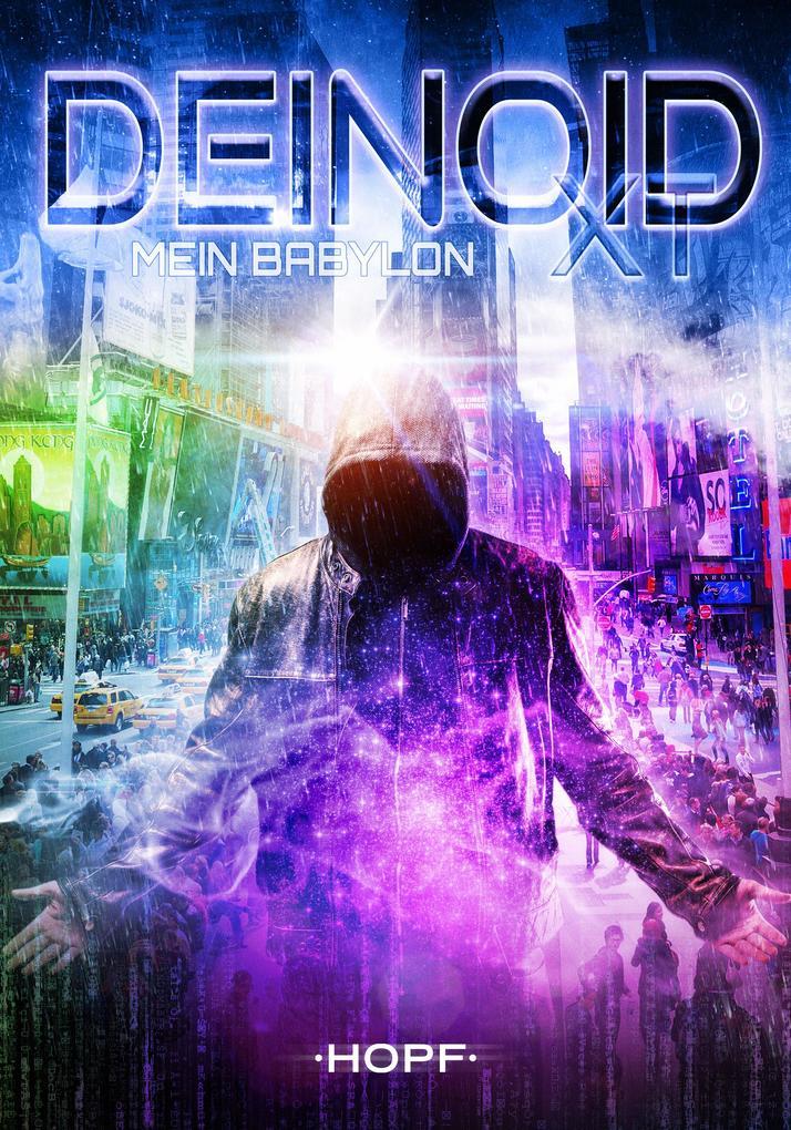 Deinoid XT 1: Mein Babylon als eBook