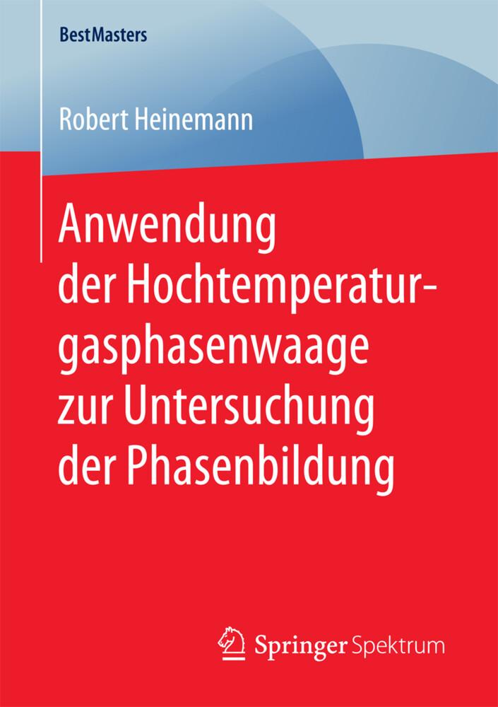 Anwendung der Hochtemperaturgasphasenwaage zur Untersuchung der Phasenbildung als Buch