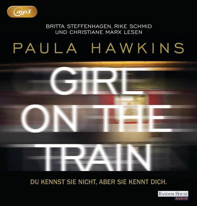 Girl on the Train - Du kennst sie nicht, aber sie kennt dich als Hörbuch