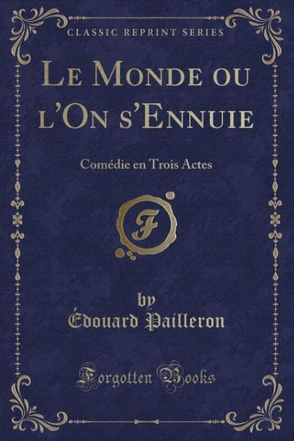 Le Monde ou l´On s´Ennuie als Taschenbuch von É...