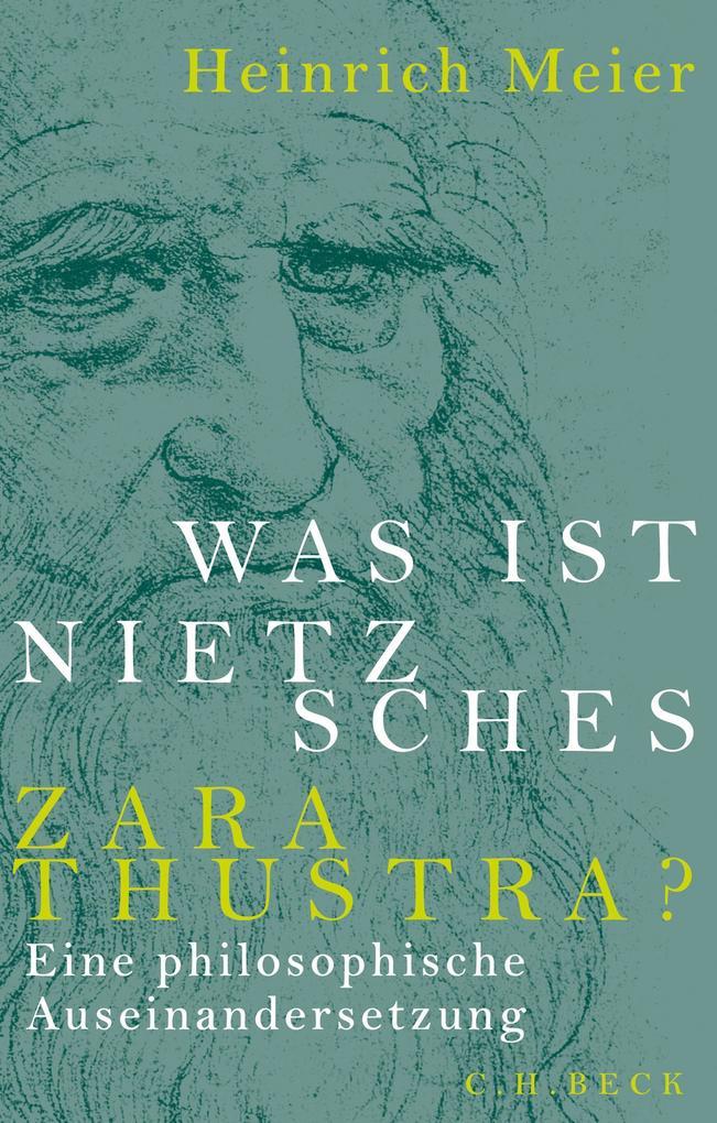 Was ist Nietzsches Zarathustra? als eBook