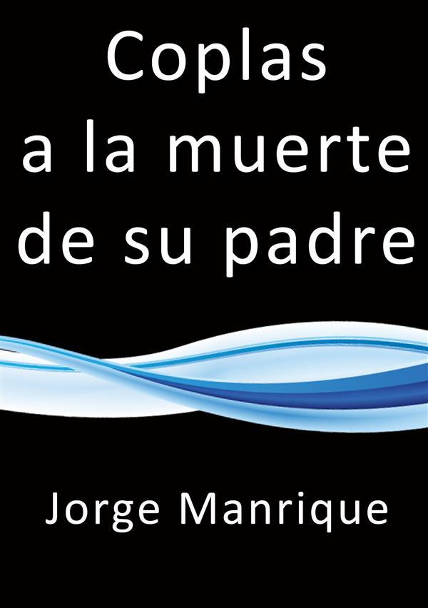 Coplas a la muerte de su padre als eBook von Jorge Manrique - Jorge Manrique