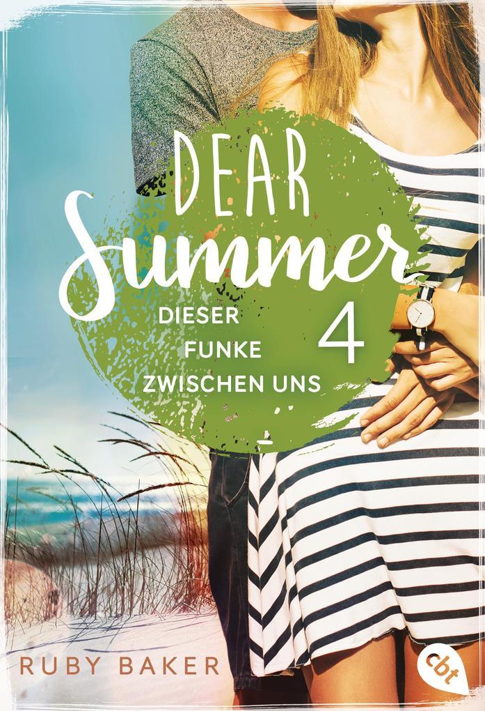 Dear Summer - Dieser Funke zwischen uns als eBook