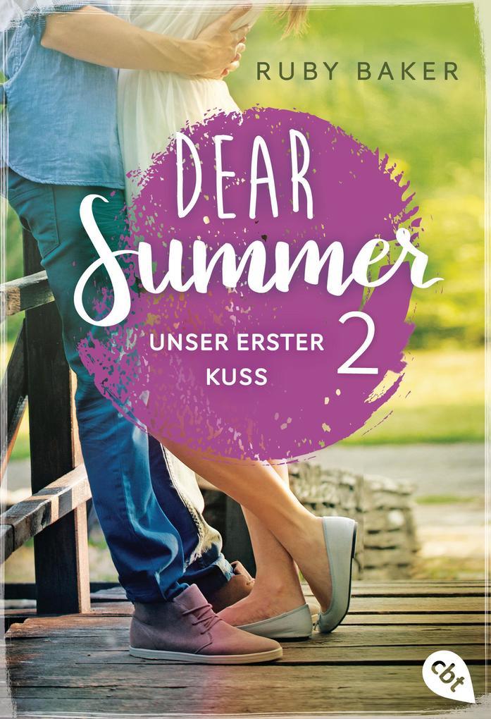Dear Summer - Unser erster Kuss als eBook