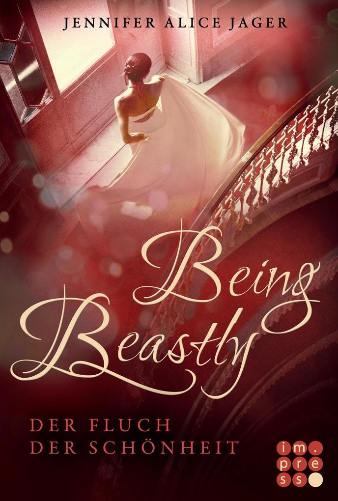 Being Beastly. Der Fluch der Schönheit (Märchenadaption von »Die Schöne und das Biest«) als Buch