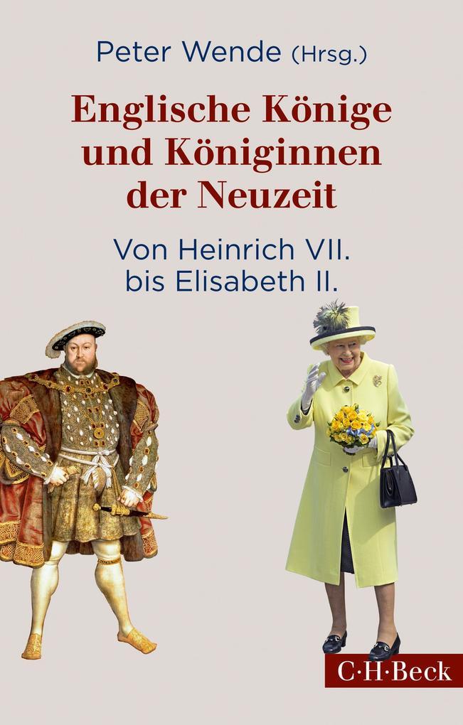 Englische Könige und Königinnen der Neuzeit als eBook