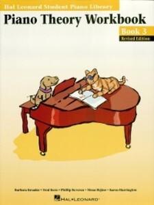 Piano Theory Workbook--Book 3 Edition (Music Instruction) als eBook von Fred Kern, Barbara Kreader, Phillip Keveren, Mona Rejino, Karen Harrington