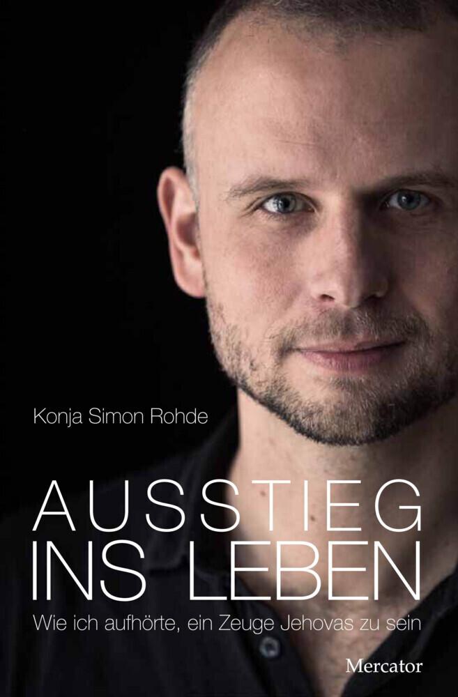 Ausstieg ins Leben als Buch von Konja Simon Rohde