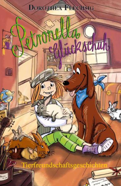 Petronella Glückschuh - Tierfreundschaftsgeschichten als Buch