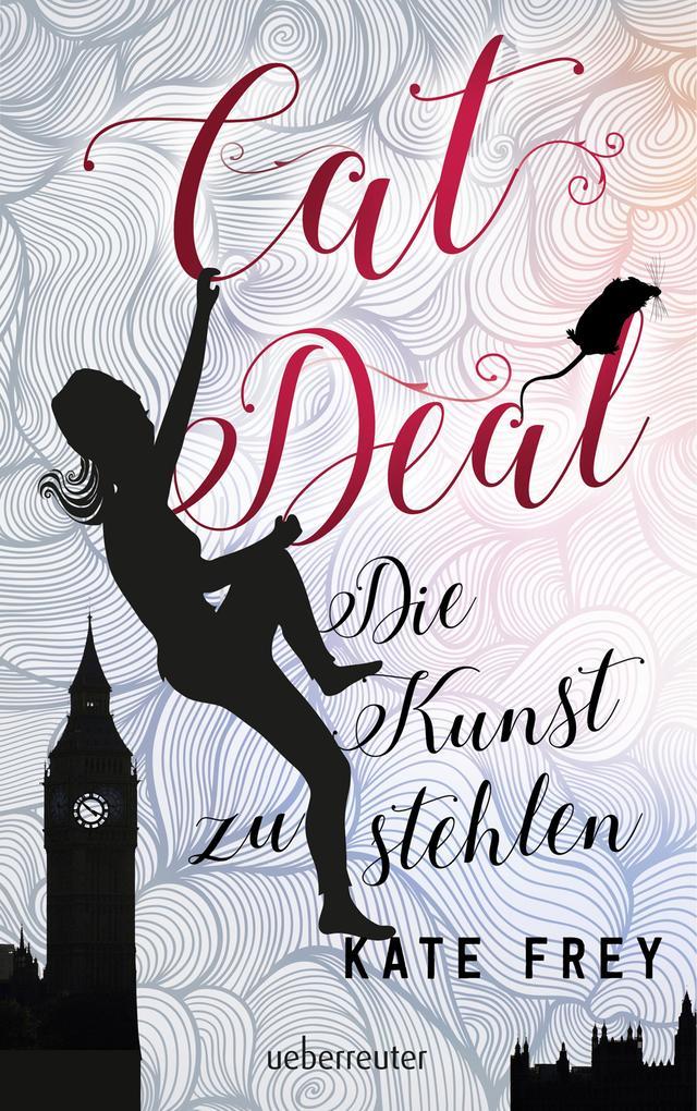 Cat Deal - Die Kunst zu stehlen (Bd. 1) als eBook