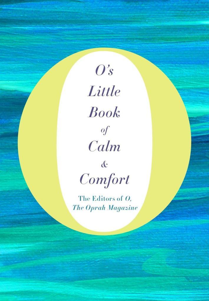 O's Little Book of Calm & Comfort als eBook epub